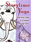Teaching Yoga to Children Through Story (Storytime Yoga)