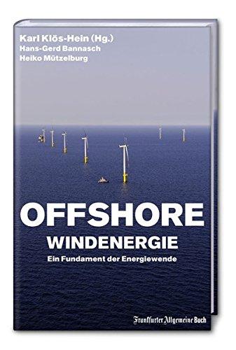 Offshore Windenergie: Ein Fundament der Energiewende