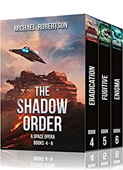 The Shadow Order - Books 4 - 6 by [Robertson, Michael]