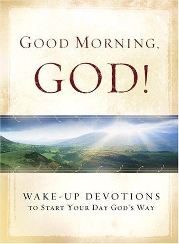 Read Online Good Morning, God! pdf epub