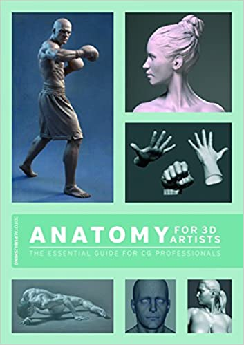 Free Download Anatomy for 3D Artists: The Essential Guide for CG