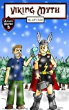 Viking Myth: The Epic Tale of a Lumberjack and His Magic Hammer (Kids' Adventure Stories)