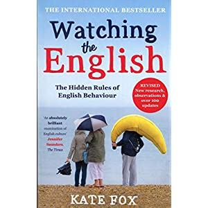 Watching the English: The International Bestseller Revised and Updated Paperback – 23 Oct. 2014