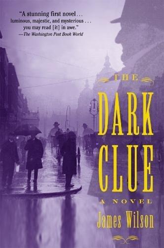 The Dark Clue: A Novel