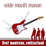 Wide Mouth Mason: Live! Montreux, Switzerland (CD + DVD)