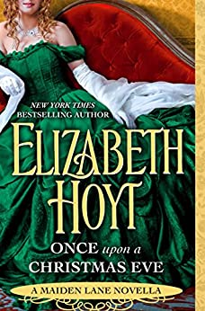 Once Upon a Christmas Eve: A Maiden Lane Novella (Kindle Single) by [Hoyt, Elizabeth]