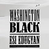 Washington Black: A Novel