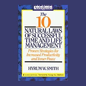 The 10 Natural Laws of Successful Time and Life Management Audiobook