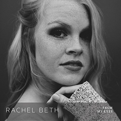 Rachel Beth - From My Eyes EP (2018)