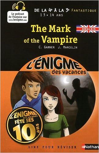 Livres gratuits ENIGME VAC 4E A 3E THE MARK OF pdf