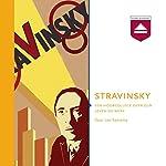 Stravinsky: Een hoorcollege over zijn leven en werk | Leo Samama