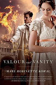 Valour and Vanity (Glamourist Histories Book 4) by [Kowal, Mary Robinette]