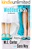 WeddedBliss: A FriendTrip Novella