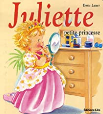 Juliette petite princesse par Lauer