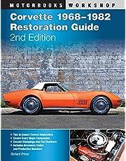 Corvette 1968-1982 Restoration Guide, 2nd Edition