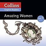 Amazing Women: A2 (Collins Amazing People ELT Readers) | Fiona MacKenzie - editor,Helen Parker - adaptor