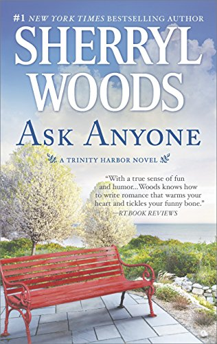 Ask Anyone: A Romance Novel (A Trinity Harbor Novel)