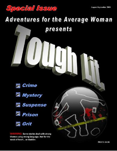 TOUGH LIT (ADVENTURES FOR THE AVERAGE WOMAN)