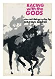 Racing with the Gods, Marcus Marsh, 0498074609