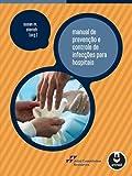 capa de Manual de Prevenção e Controle de Infecções Para Hospitais