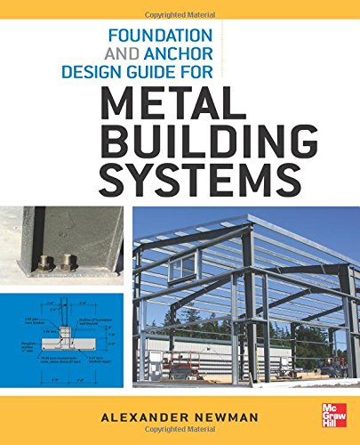 Foundation and Anchor Design Guide for Metal Building ()