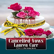 Cancelled Vows: A Mac Faraday Mystery, Book 11 | Lauren Carr