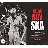 Rude Boy Ska: Reggae's Original Boss Sound