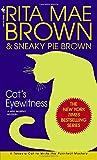 Cat's Eyewitness (Mrs. Murphy Mysteries) (Mrs. Murphy Mysteries (Paperback))
