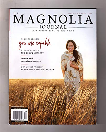Book cover from The Magnolia Journal - Fall, 2018. Inspiration for Life and Home by Joanna Gaines (Editor-in-Chief)
