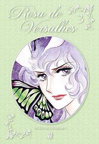 Rosa de Versalhes - Vol. 3