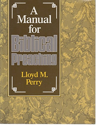 Manual for Biblical Preaching