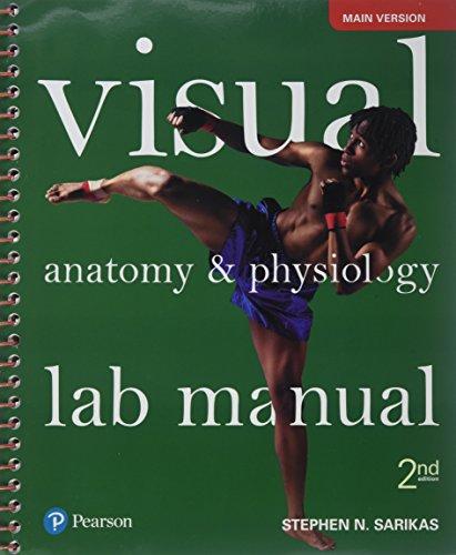 Visual Anatomy & Physiology Lab Manual, Main Version (2nd Edition) (Main Manual)