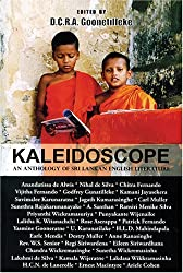 KALEIDOSCOPE An anthology of Sri Lankan English Literature