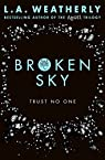 Broken sky par L. A. Weatherly