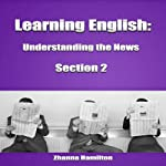 Learning English: Understanding the News, Section 2: Inspired by English | Zhanna Hamilton
