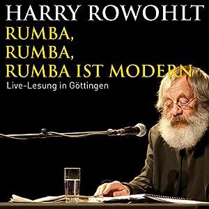 Rumba, Rumba, Rumba ist modern Hörspiel