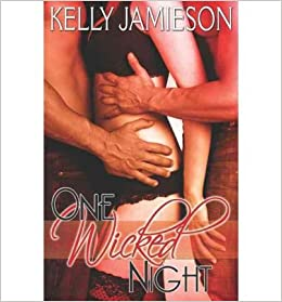 [( One Wicked Night - IPS [ ONE WICKED NIGHT - IPS ] By Jamieson, Kelly ( Author )Sep-04-2012 By Jamieson, Kelly ( Author ) Sep - 2012)]