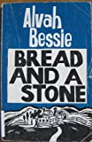 Bread and a Stone, Bessie, Alvah Cecil, 0883165538