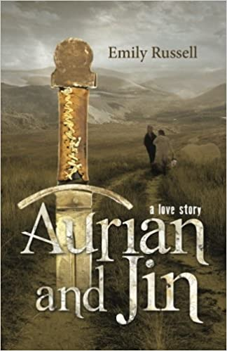 Aurian and Jin: A Love Story: Emily Russell: 9781503081673