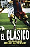 El Clasico - Barcelona V Real Madrid, Richard Fitzpatrick, 1408158809