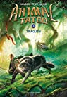 Animal Tatoo, tome 2 : Traqués par Stiefvater
