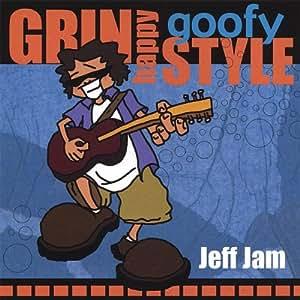 Jeff Jam Grin Happy Goofy Style Music