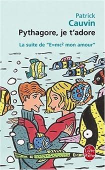 Pythagore, je t'adore par Cauvin