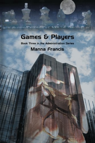 Games & Players (Administration Series Book 3)