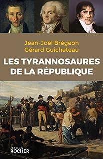 Les tyrannosaures de la République, Brégeon, Jean-Joël