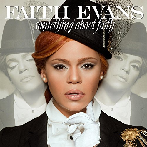 - Something About Faith
