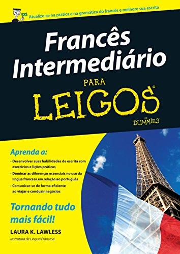 Francês Intermediário Para Leigos