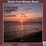 Stories from Miramar Beach | Dr. Miles O'Brien Riley PhD