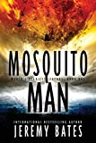 Mosquito Man: An edge-of-your-seat psychological