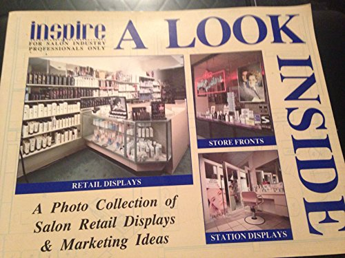 A Look Inside: A Photo Collection of Salon Retail Displays and Marketing Ideas (Inspire: For Salon Industry Professionals Only)